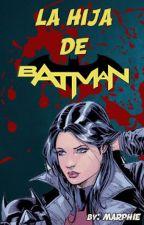 La hija de Batman by Marphie94