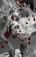 BLOOD AND ROSE by Dita_Arunanita