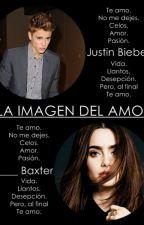 La Imagen del Amor. Justin Bieber. Adaptada. TERMINADA. by mybieberr