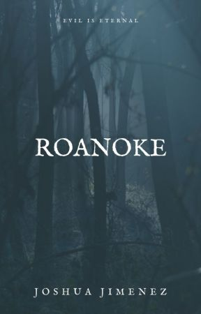 Roanoke by Feanor117