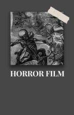 HORROR FILM - changlix by CEPHEUS97
