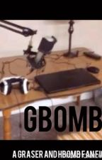 GBomb <Graser and HBomb fanfiction> #CubeFicAwards by ilovesomthin