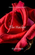The Hacker(Entity 303 X Fem!Reader) by Diamond_Thief
