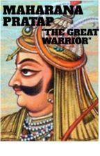 "MAHARANA PARTAP ""THE GREAT WARRIOR"" by saimwasim321"