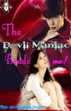 The Devil Maniac beside Me (DG 1 series)[Aries♈] by SammyLovesHim