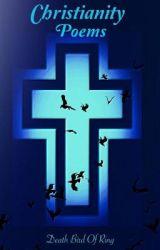 Christianity Poems by DeathBirdofRing
