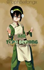Ask Toph Beifong by TophBeifongx