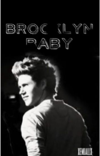 Brooklyn Baby ~ Niall Horan.