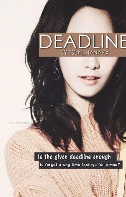Deadline(One Shot)