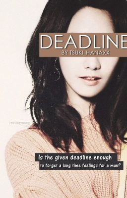 Deadline(One Shot)