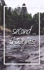 Second Thoughts ( A Shawn Mendes Fanfiction ) by smilingmendes