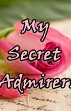 MY SECRET ADMIRER (Short Story-COMPLETED) by perfectlover
