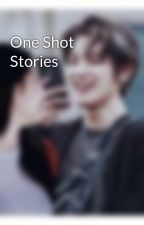 One Shot Stories by BlackCT9596
