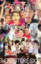 Dirty Magcon Boy Imagines. by ShortStoriesXxo