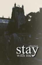 Stay with Me || Ziall Horlik by aftertea