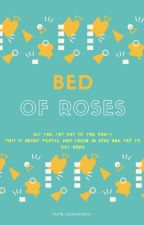 Bed of Roses by pzuchairoh