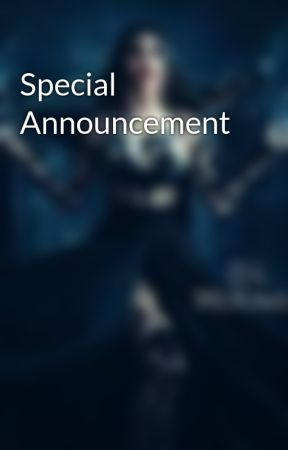 Special Announcement by 11LiveLaughLove26