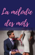 La mélodie des mots by xxxdamn_