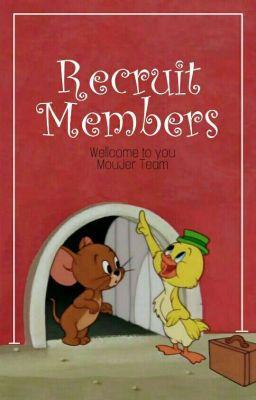 Đọc truyện Recruit Members - MouJer Team