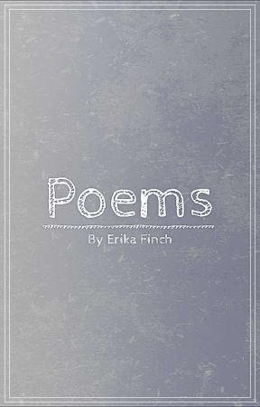 poems by ErikaLuvsFrans