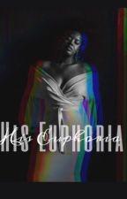 His Euphoria  by KayNicoleWrites