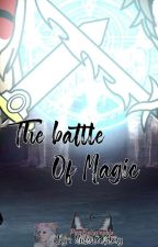 Battle of the Wizards||A Gacha Fanfiction|| by UnlistedStory