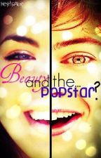 Beauty and the... Popstar? by AsdjfkHarry