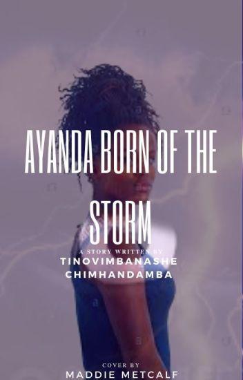 AYANDA  BORN OF THE STORM