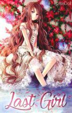 Last Girl by LotteDoll