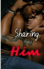 Sharing Him by Remember_E