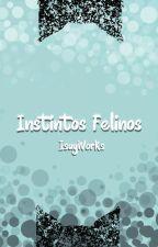 Instintos felinos by _Isayama