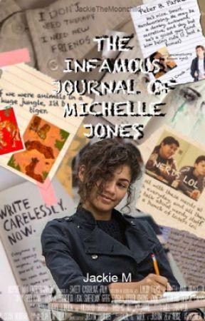 THE INFAMOUS JOURNAL OF MICHELLE JONES by JackietheMoonchild