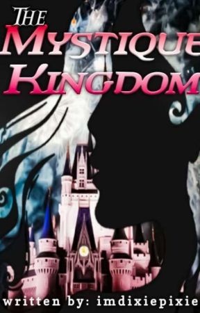 Princess of the Mystique Kingdom by imdixiepixie