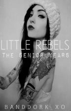 Little Rebels;The Senior Years» Christian Coma *DISCONTINUED*  by Band_dorkxo