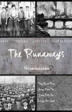 The Runaways: Industrial Revolution Story ✔ by Hermioneabba