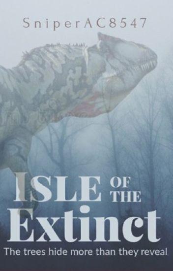 Isle of the Extinct (Book 1 in the Isle of the Extinct Quadrilogy)