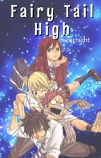 Fairy Tail High by sprinklefq