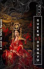 Đông Du Hoàng Hậu by ChanMeika0
