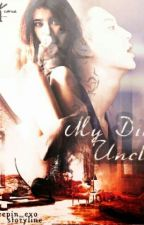 My Dirty Uncle (Chanyeol +18) by cockpop