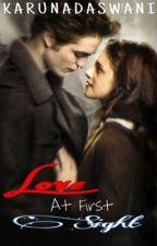 ~Love at first sight~          (An Edward and Bella love story) by KarunaDaswani