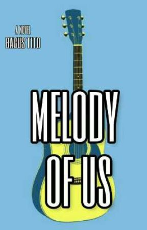 [ BL] MELODY OF US (Rewrite) by bgstito