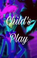 Child's Play {{Hazbin Hotel}} by wood_scouts