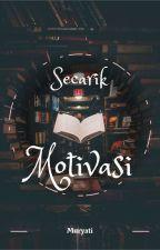 Secarik Motivasi by Muryatii