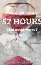 52 Hours by thekidsarentalrite