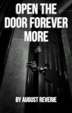 Open the Door, Forevermore #TheGrudgeContest by AugustReverie