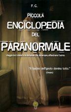 Piccola Enciclopedia del Paranormale by Enc_Paranormale