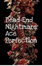 Dead-End Nightmare by Arivainosani2997
