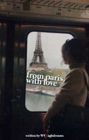 From Paris, With Love by agbdreams