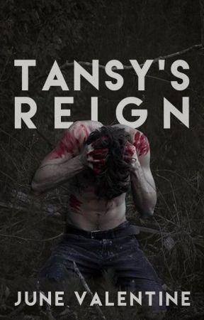 Tansy's Reign by JuneValentine