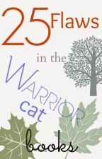 25 Flaws in the Warrior cat books by old_frozenpaw